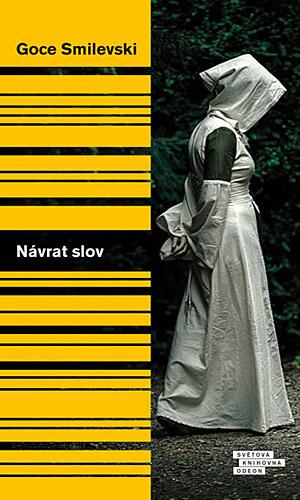 """Романот """"Враќање на зборовите"""" од Гоце Смилевски објавен во Чешка"""